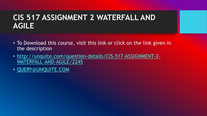 Cis 517 assignment 2 waterfall and agile1