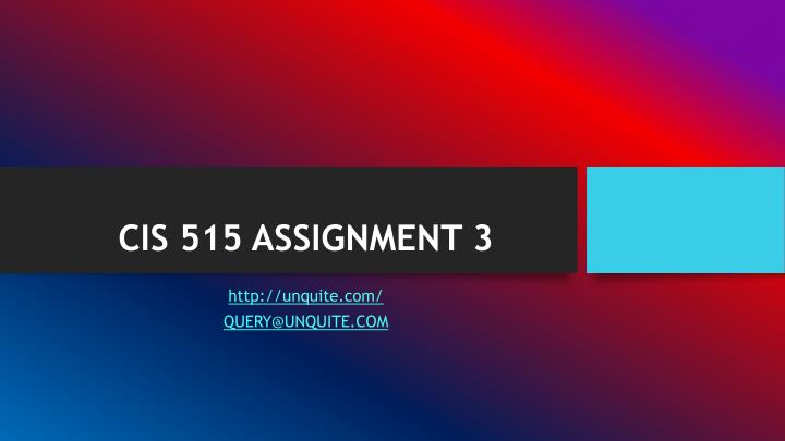 cis 515 assignment 3 n.