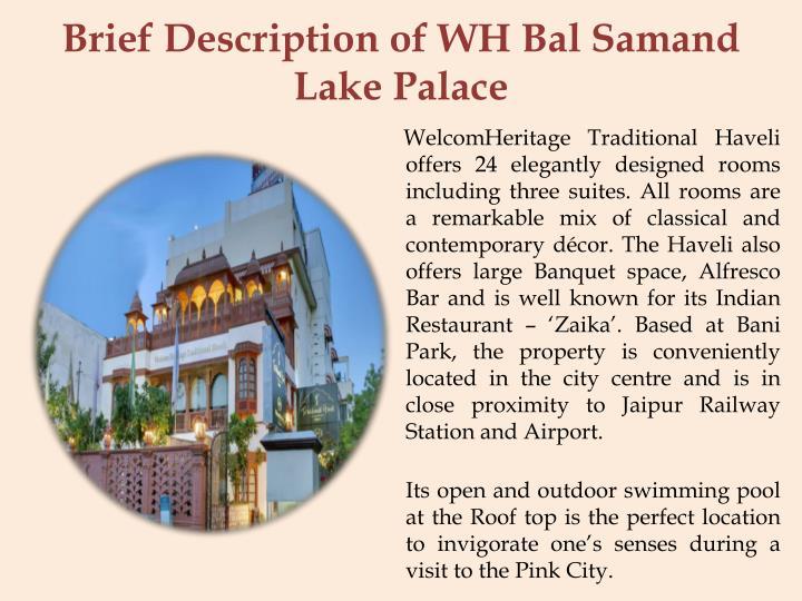 Brief description of wh bal samand lake palace