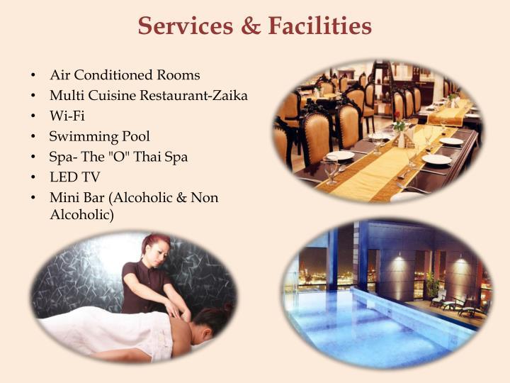 Services facilities