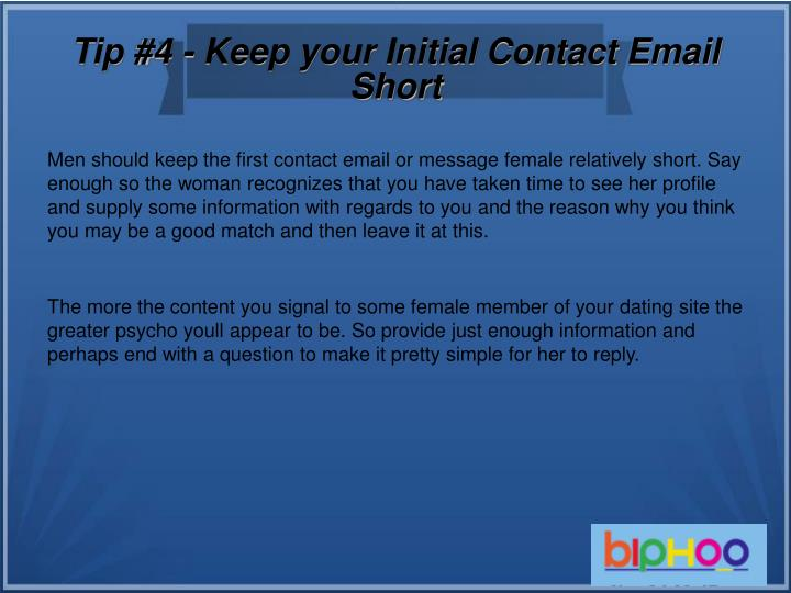 Tip #4 - Keep your Initial Contact Email Short