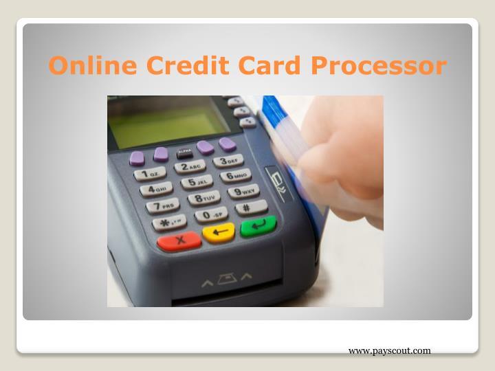 Online Credit Card Processor