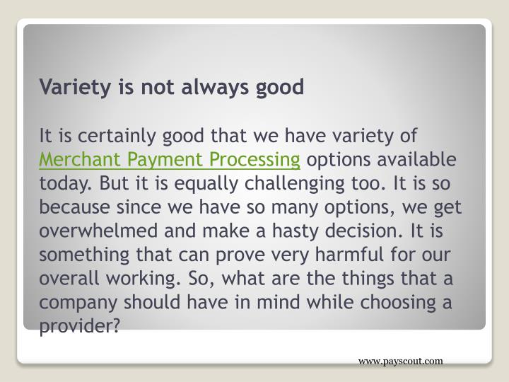 Variety is not always good