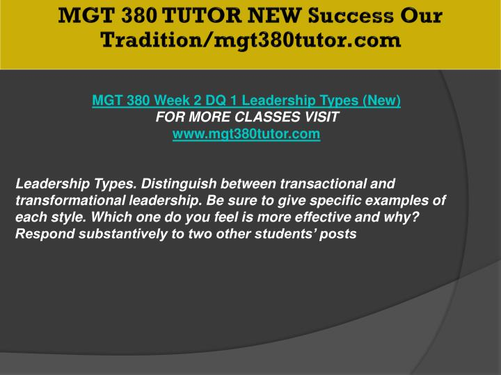 MGT 380 TUTOR NEW Success Our Tradition/mgt380tutor.com