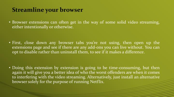 Streamline your browser