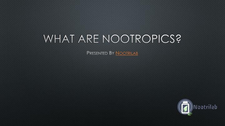 what are nootropics n.