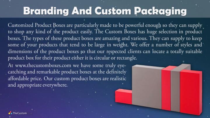 Branding And Custom Packaging