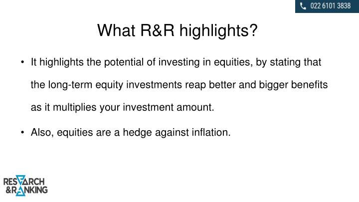 What R&R highlights?