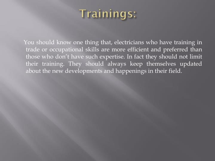 Trainings:
