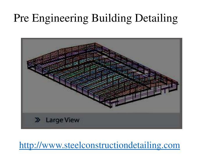 Pre Engineering Building Detailing