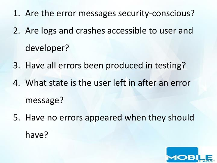 Are the error messages security-conscious?