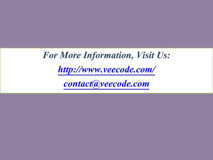 For More Information, Visit Us:
