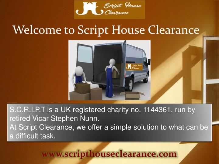 Welcome to Script House Clearance