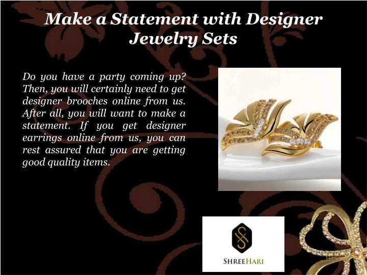Make a Statement with Designer Jewelry Sets