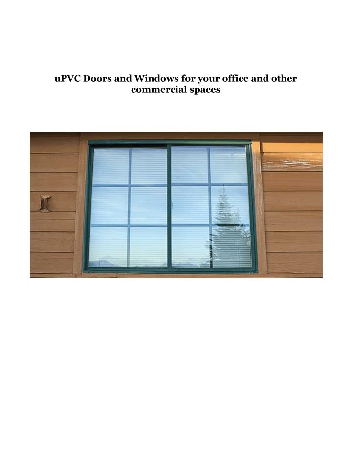 UPVC Doors and Windows for your office and other