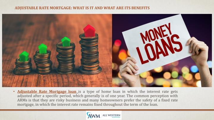 Adjustable Rate Mortgage: What is it and what are its Benefits