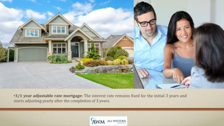 3/1 year adjustable rate mortgage: