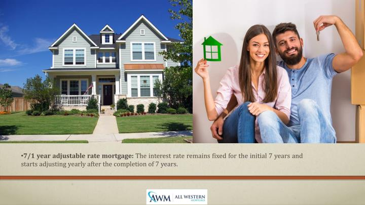 7/1 year adjustable rate mortgage:
