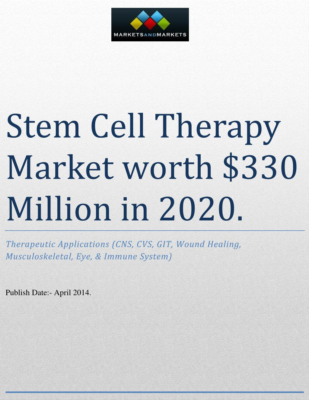 Ppt Stem Cell Therapy Market Powerpoint Presentation Free Download Id 7451596