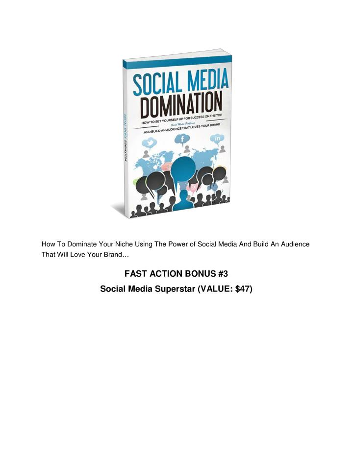 How To Dominate Your Niche Using The Power of Social Media And Build An Audience