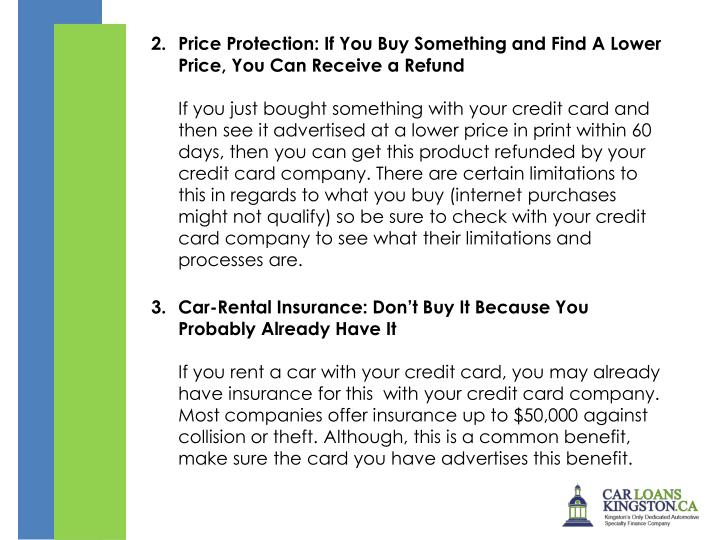Price Protection: If You Buy Something and Find A Lower Price, You Can Receive a Refund