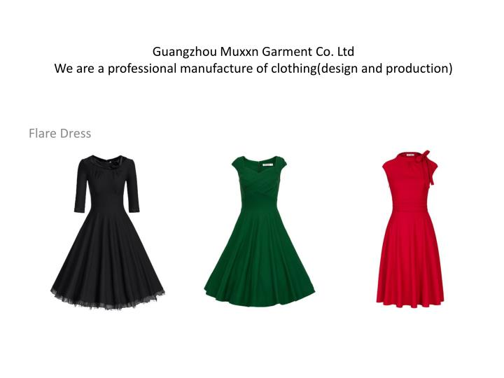 Guangzhou muxxn garment co ltd we are a professional manufacture of clothing design and production