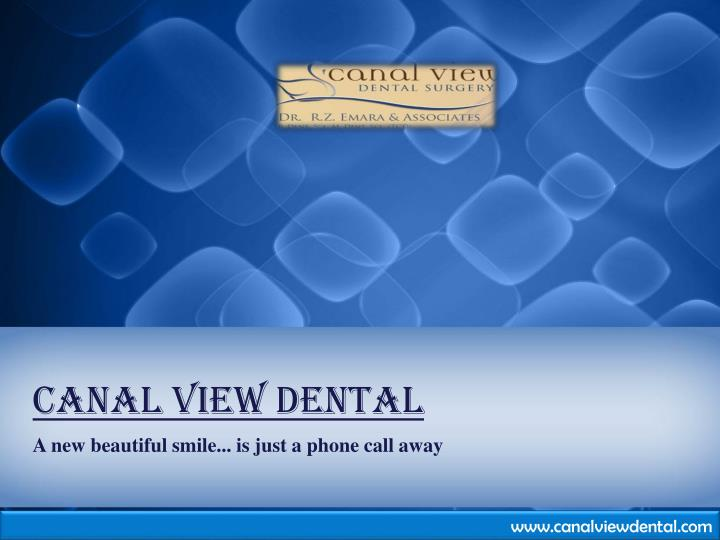 Canal view dental