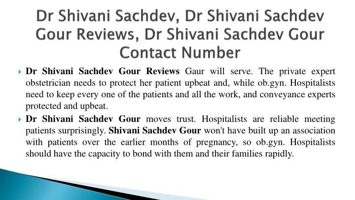 Dr Shivani Sachdev,