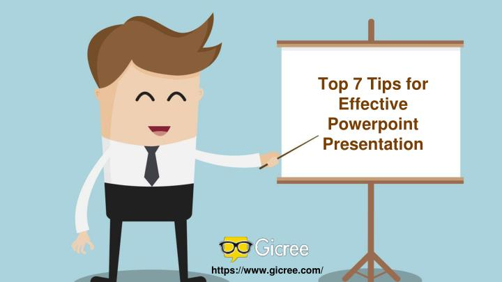 Top 7 Tips for Effective Powerpoint Presentation