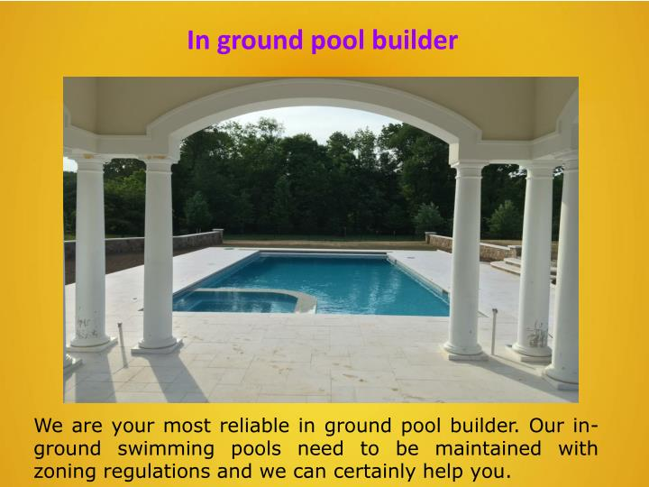 In ground pool builder