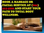 book a massage or facial service at 604 414 4290 and start your path to total body wellness