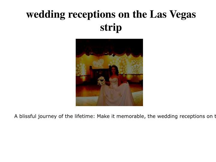 wedding receptions on the Las Vegas strip