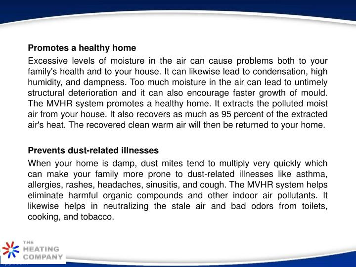 Promotes a healthy home