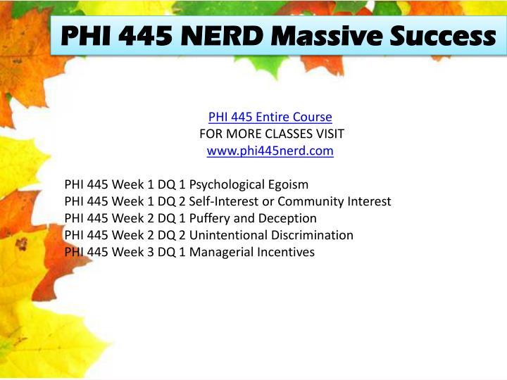 PHI 445 NERD Massive Success
