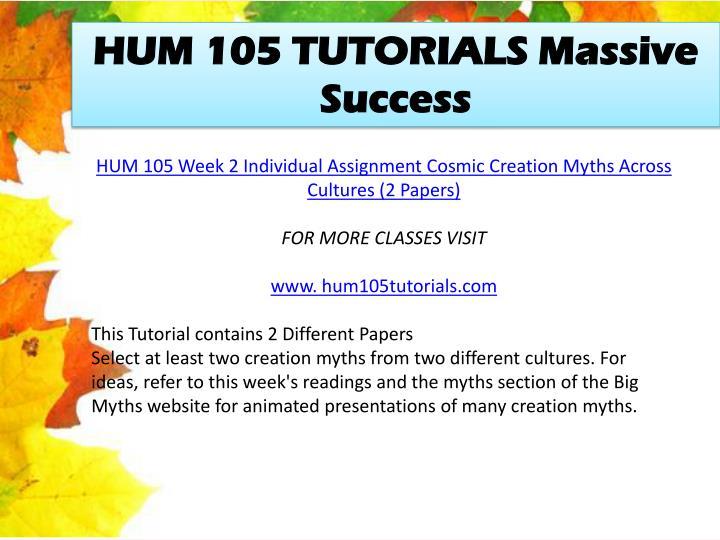 HUM 105 TUTORIALS Massive Success