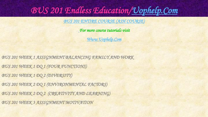 Bus 201 endless education uophelp com1