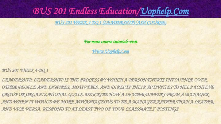 BUS 201 Endless Education/