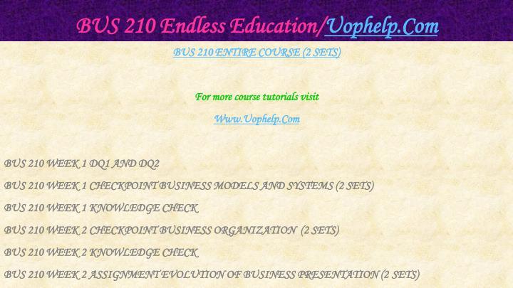 Bus 210 endless education uophelp com1