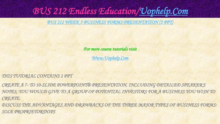 BUS 212 Endless Education/