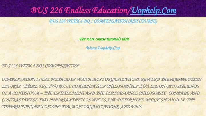 BUS 226 Endless Education/