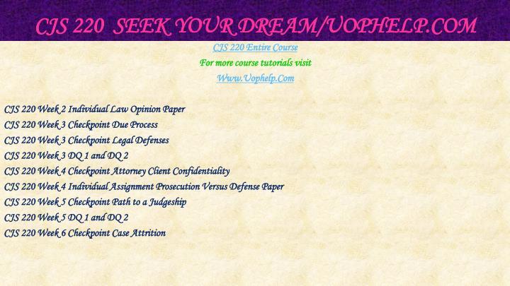 Cjs 220 seek your dream uophelp com1
