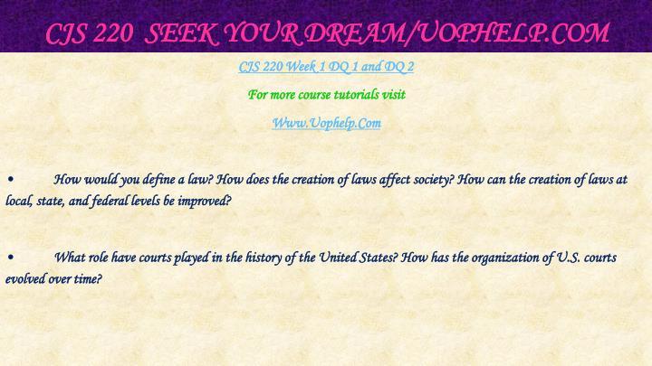 Cjs 220 seek your dream uophelp com2