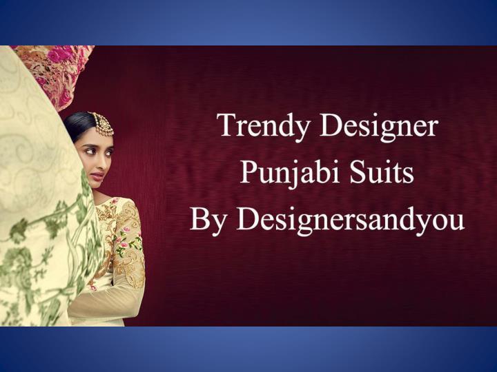 Latest punjabi salwar kameez suit design by designersandyou