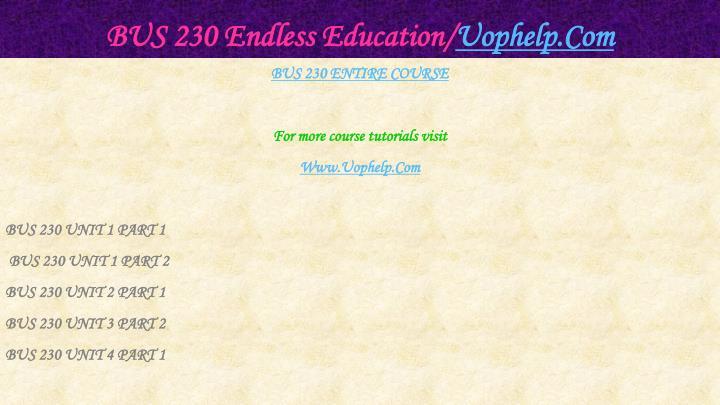 Bus 230 endless education uophelp com1