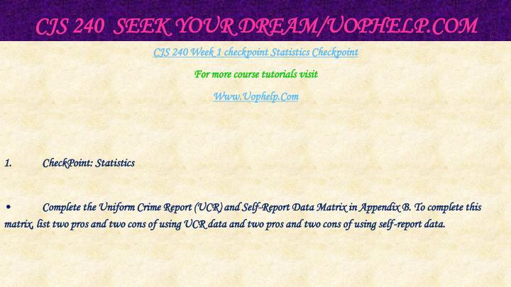 Cjs 240 seek your dream uophelp com2