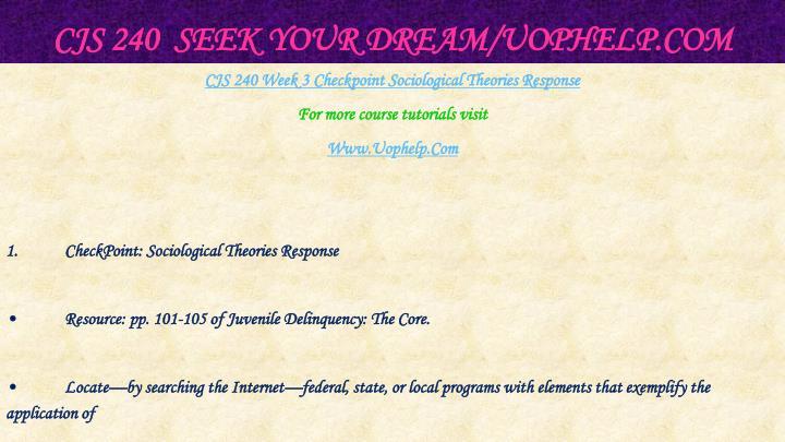 CJS 240  Seek Your Dream/