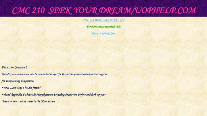 CMC 210  Seek Your Dream/