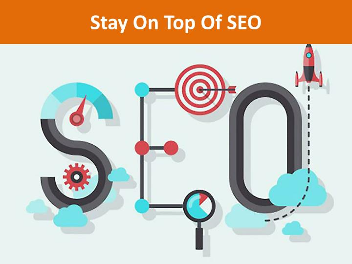 Stay On Top Of SEO