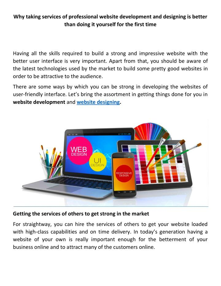 Why taking services of professional website development and designing is better