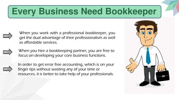 Every business need bookkeeper